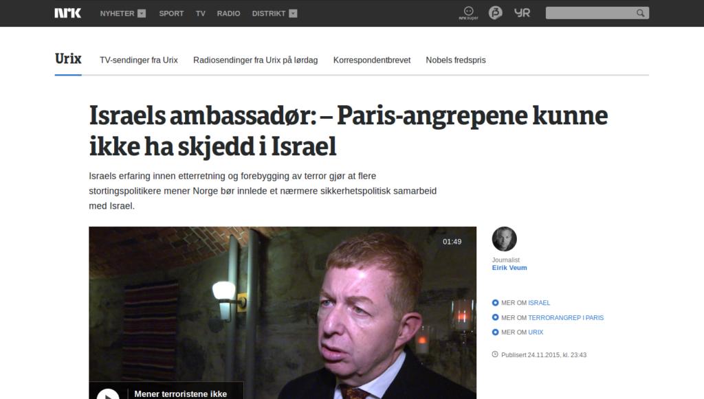 """""""Israels erfaring innen etterretning og forebygging av terror gjør at flere stortingspolitikere mener Norge bør innlede et nærmere sikkerhetspolitisk samarbeid med Israel."""""""