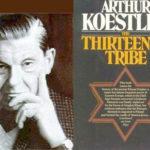 """Arthur Koestler: «Etter hvert som khazarrikets historie utfolder seg, vil århundrets største svindel bli avslørt» - dvs. sannheten om det virkelige opphavet til dagens jøder"""""""