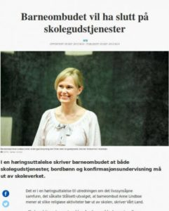 Barneombudet Anne Lindboe benytter sin stilling til felttog mot kristendom, tilfeldig? Neppe, hun var tidligere ved Rockefellers Folkehelseinstitutt.