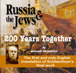 Aleksandr Solzhenitsyn - 200 Years Together