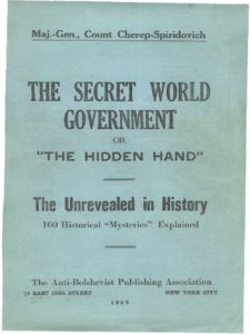 Cherep-Spiridovich, The Secret World Government, Or the Hidden Hand, The Unrevealed in History, 100 Historical Mysteries Explained