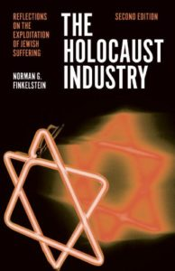 The Holocaust Industry: Reflection on the Exploitation of Jewish Suffering.