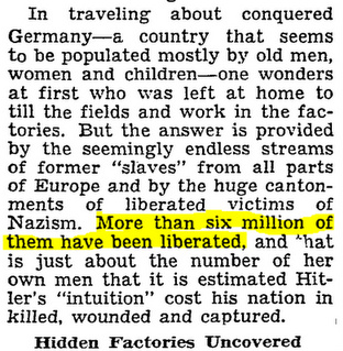 The New York Times reports 6,000,000 had been liberated, not killed. OOPS!